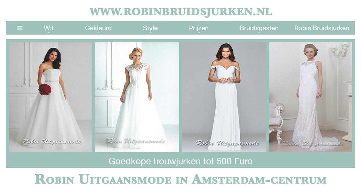 Bruidsjurken Tot 500 Euro.Trouwjurken Tot 500 Euro Bruidsjurken Voor Een Klein Budget Robin