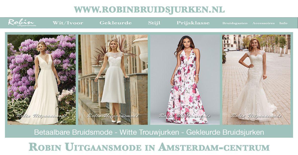 Galajurken Amsterdam Centrum.Robin Bruidsjurken En Trouwjurken Mooie Bruidsmode Voor Elk Budget